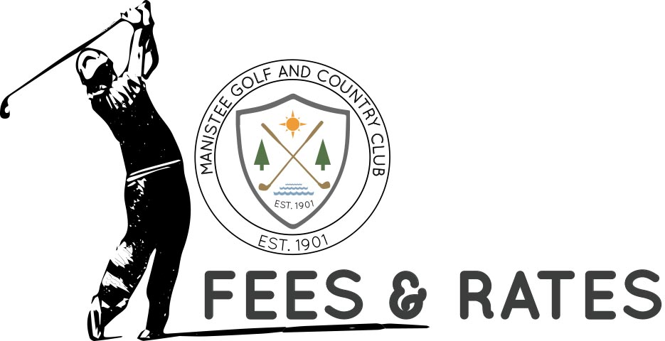 Golf Fees and rates at Manistee Golf and Country Club located on the Shores of Lake Michigan
